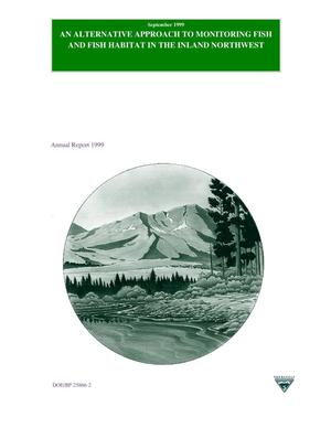 Primary view of object titled 'An Alternative Approach to Monitoring Fish and Fish Habitat in the Inland Northwest, 1999 Annual Report.'.