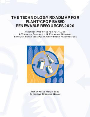 Primary view of object titled 'The technology roadmap for plant/crop-based renewable resources 2020'.