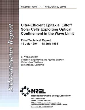Primary view of object titled 'Ultra-efficient epitaxial liftoff solar cells exploiting optical confinement in the wave limit. Final technical report: 19 July 1994--18 July 1998'.