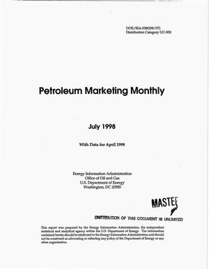 Primary view of object titled 'Petroleum marketing monthly, July 1998 with data for April 1998'.
