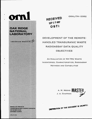 Primary view of object titled 'Development of the remote-handled transuranic waste radioassay data quality objectives. An evaluation of RH-TRU waste inventories, characteristics, radioassay methods and capabilities'.