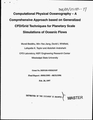 Primary view of object titled 'Computational physical oceanography -- A comprehensive approach based on generalized CFD/grid techniques for planetary scale simulations of oceanic flows. Final report, September 1, 1995--August 31, 1996'.