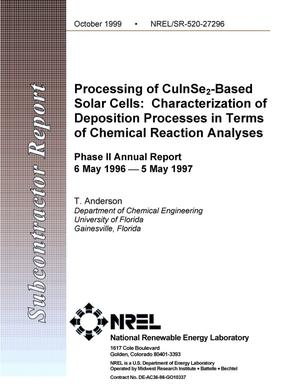 Primary view of object titled 'Processing of CuInSe{sub 2}-based solar cells: Characterization of deposition processes in terms of chemical reaction analyses. Phase 2 Annual Report, 6 May 1996--5 May 1997'.