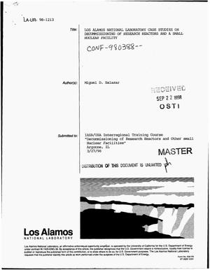 Primary view of object titled 'Los Alamos National Laboratory case studies on decommissioning of research reactors and a small nuclear facility'.