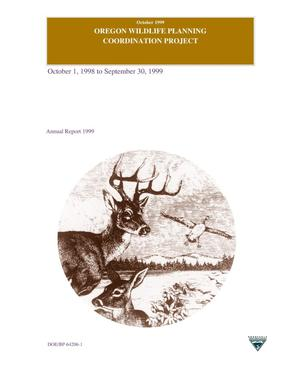 Primary view of object titled 'Oregon Wildlife Planning Coordination Project, October 1, 1998 to September 30, 1999 Annual Report.'.
