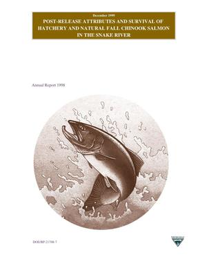 Primary view of object titled 'Post-Release Attributes and Survival of Hatchery and Natural Fall Chinook Salmon in the Snake River, Annual Report 1998.'.