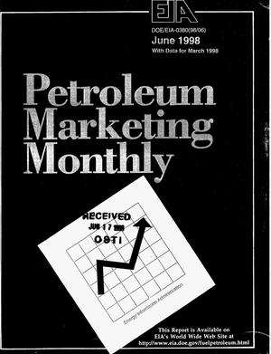 Primary view of object titled 'Petroleum marketing monthly, June 1998, with data from March 1998'.