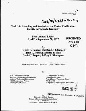 Primary view of object titled 'Task 16 -- Sampling and analysis at the Vortec vitrification facility in Paducah, Kentucky. Semi-annual report, April 1--September 30, 1997'.