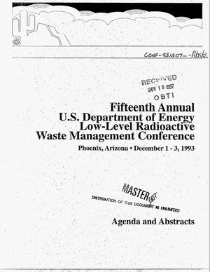 Primary view of object titled 'Fifteenth annual U.S. Department of Energy low-level radioactive waste management conference: Agenda and abstracts'.