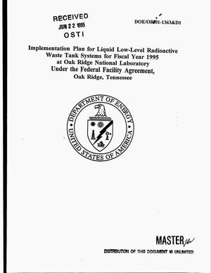 Primary view of object titled 'Implementation plan for liquid low-level radioactive waste tank systems for fiscal year 1995 at Oak Ridge National Laboratory under the Federal Facility Agreement, Oak Ridge, Tennessee'.