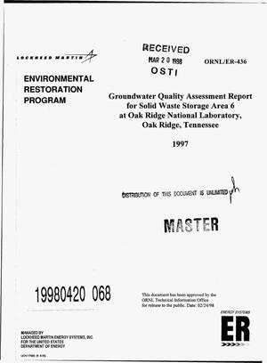 Primary view of object titled 'Groundwater quality assessment report for Solid Waste Storage Area 6 at Oak Ridge National Laboratory, Oak Ridge, Tennessee -- 1997'.