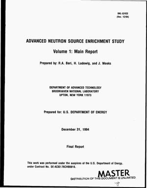 Primary view of object titled 'Advanced Neutron Source enrichment study -- Volume 1: Main report. Final report, Revision 12/94'.