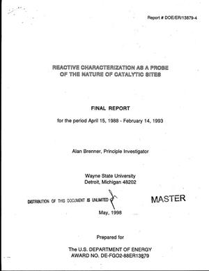 Primary view of object titled 'Reactive characterization as a probe of the nature of catalytic sites. Final report, April 15, 1988--February 14, 1993'.