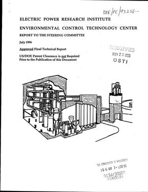 Primary view of object titled 'Electric Power Research Institute Environmental Control Technology Center Report to the Steering Committee, July 1996'.