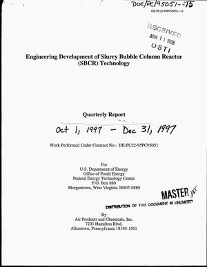 Primary view of object titled 'Engineering development of slurry bubble column reactor (SBCR) technology. Quarterly report, October 1--December 31, 1997'.