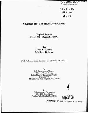 Primary view of object titled 'Advanced hot gas filter development. Topical report, May 1995--December 1996'.