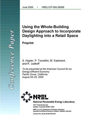 Primary view of object titled 'Using the whole-building design approach to incorporate daylighting into a retail space: Preprint'.
