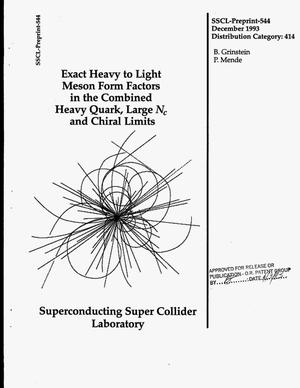 Primary view of object titled 'Exact heavy to light meson form factors in the combined heavy quark, large N{sub c} and chiral limits'.