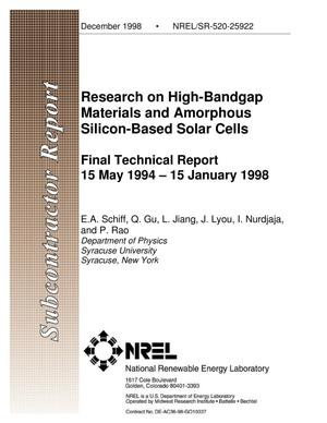 Primary view of object titled 'Research on High-Bandgap Materials and Amorphous Silicon-Based Solar Cells, Final Technical Report, 15 May 1994-15 January 1998'.