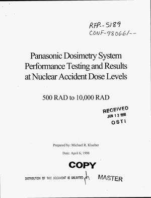 Primary view of object titled 'Panasonic dosimetry system performance testing and results at nuclear accident dose levels 500 rad to 10,000 rad'.
