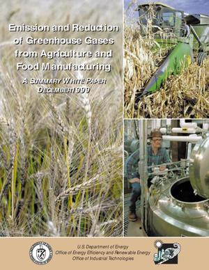 Primary view of object titled 'Emissions and reduction of greenhouse gases from agriculture and food manufacturing -- A summary white paper'.