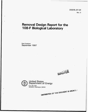 Primary view of object titled 'Removal design report for the 108-F Biological Laboratory'.