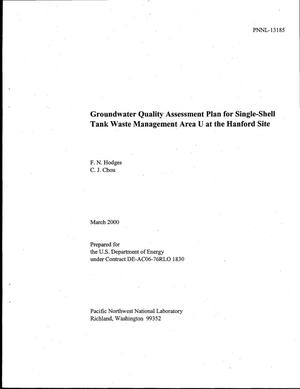 Primary view of object titled 'Groundwater quality assessment plan for single-shell tank waste management Area U at the Hanford Site'.