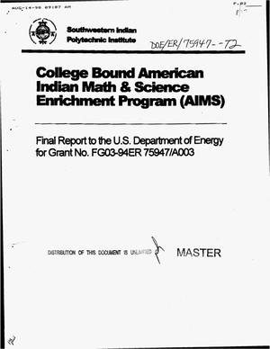 Primary view of object titled 'College Bound American Indian Math and Science Enrichment Program (AIMS). Final report'.