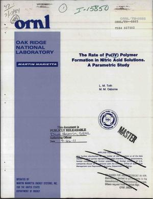 Primary view of object titled 'Rate of Pu(IV) polymer formation in nitric acid solutions. A parametric study'.