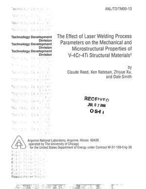 Primary view of object titled 'The effect of laser welding process parameters on the mechanical and microstructural properties of V-4Cr-4Ti structural materials.'.
