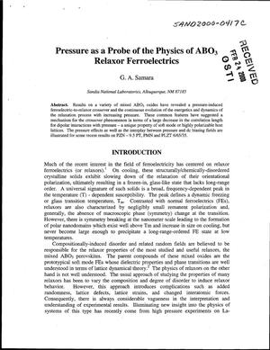 Primary view of object titled 'Pressure as a probe of the physics of ABO{sub 3} relaxor ferroelectrics'.