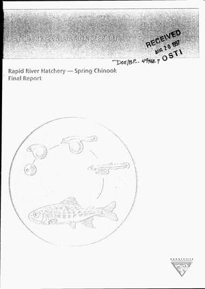 Primary view of object titled 'Rapid River Hatchery - Spring Chinook, Final Report'.