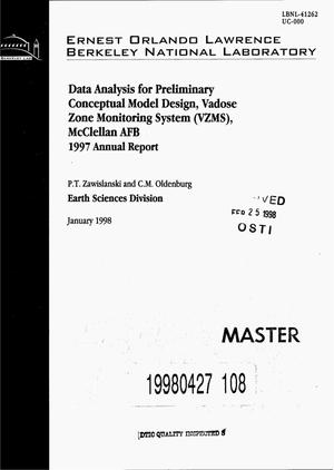 Primary view of object titled 'Data analysis for preliminary conceptual model design, Vadose Zone Monitoring System (VZMS), McClellan AFB. 1997 annual report'.