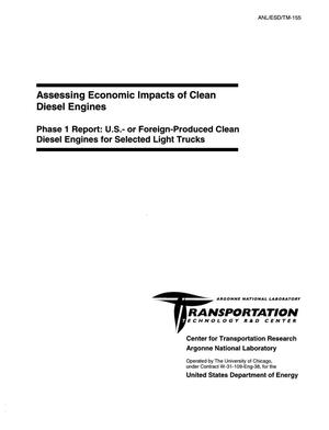 Primary view of object titled 'Assessing economic impacts of clean diesel engines. Phase 1 report: U.S.- or foreign-produced clean diesel engines for selected light trucks'.