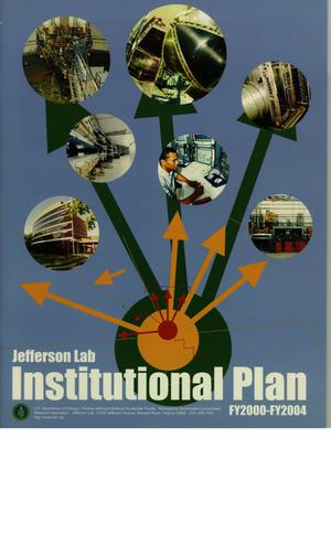 Primary view of object titled 'Thomas Jefferson National Accelerator Facility Institutional Plan FY2000 - FY2004'.
