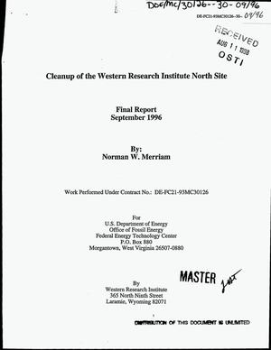 Primary view of object titled 'Cleanup of the Western Research Institute North Site. Final report'.
