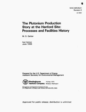 Primary view of object titled 'Plutonium production story at the Hanford site: processes and facilities history'.