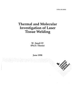 Primary view of object titled 'Thermal and molecular investigation of laser tissue welding'.