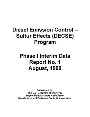 Primary view of object titled 'Diesel Emission Control -- Sulfur Effects (DECSE) Program; Phase I Interim Data Report No. 1'.