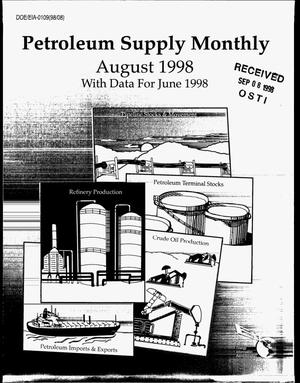 Primary view of object titled 'Petroleum supply monthly, August 1998, with data for June 1998'.