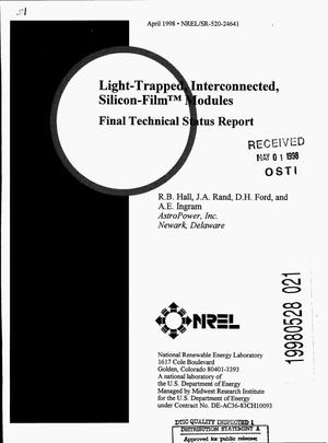 Primary view of object titled 'Light-trapped, interconnected, Silicon-Film{trademark} modules. Final technical status report'.