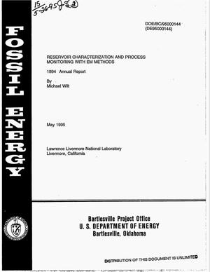 Primary view of object titled 'Reservoir characterization and process monitoring with EM methods. 1994 Annual report'.
