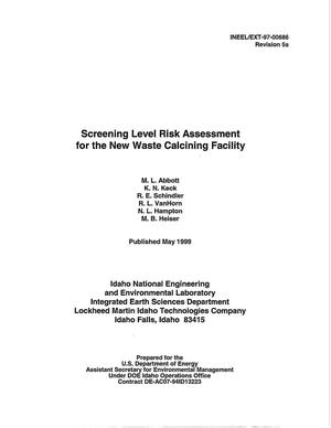 Primary view of object titled 'Screening Level Risk Assessment for the New Waste Calcining Facility'.