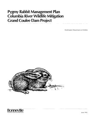 Primary view of object titled 'Grand Coulee Dam Wildlife Mitigation Program : Pygmy Rabbit Programmatic Management Plan, Douglas County, Washington.'.