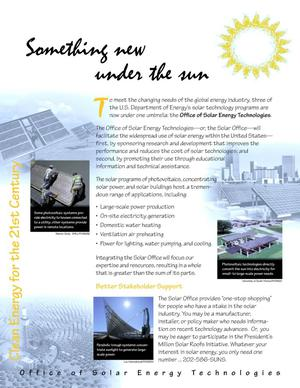 Primary view of object titled 'Something new under the sun -- Office of Solar Energy Technologies'.