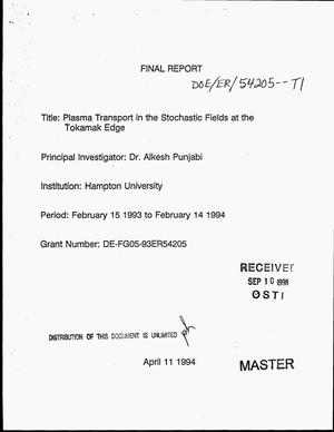 Primary view of object titled 'Plasma transport in the stochastic fields at the tokamak edge. Final report, February 15, 1993--February 14, 1994'.