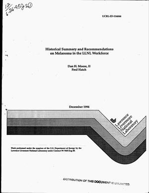 Primary view of object titled 'Historical summary and recommendations on Melanoma in the LLNL workforce'.