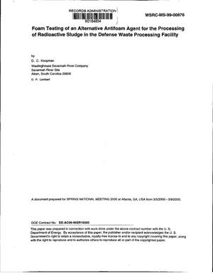 Primary view of object titled 'Foam testing of an alternative antifoam agent for the processing of radioactive sludge in the Defense Waste Processing Facility'.