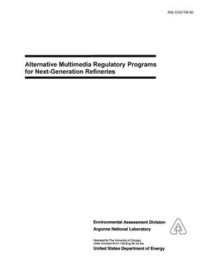 Primary view of object titled 'Alternative multimedia regulatory programs for next-generation refineries'.
