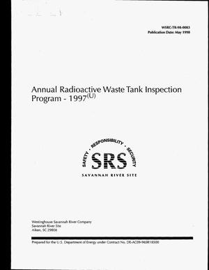 Primary view of object titled 'Annual Radioactive Waste Tank Inspection Program - 1997'.